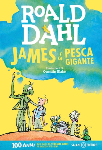 James e la pesca gigante ebook by Roald Dahl