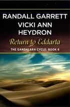 Return to Eddarta ebook by Randall Garrett, Vicki Ann Heydron
