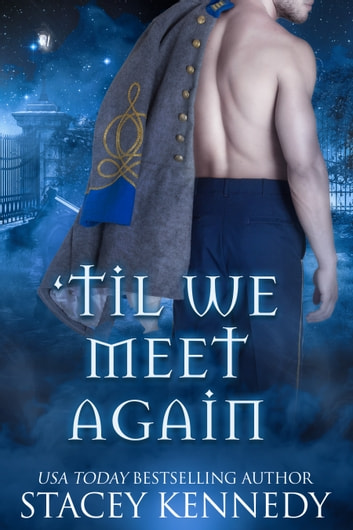 'Til We Meet Again ebook by Stacey Kennedy