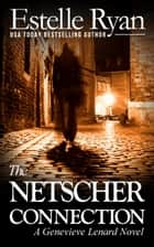 The Netscher Connection - Genevieve Lenard, #11 ebook de Estelle Ryan