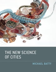 The New Science of Cities ebook by Michael Batty