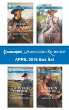 Harlequin American Romance April 2015 Box Set - An Anthology 電子書 by Linda Warren, Rebecca Winters, Barbara White Daille,...