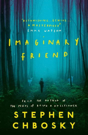Imaginary Friend - The new novel from the author of The Perks Of Being a Wallflower ebook by Stephen Chbosky