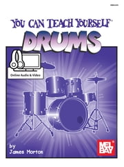 You Can Teach Yourself Drums ebook by James Morton