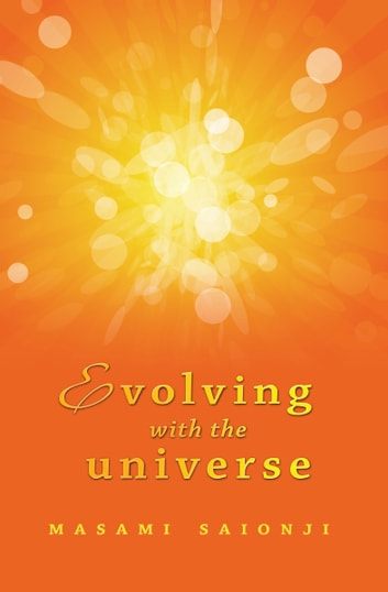 Evolving with the Universe ebook by Masami Saionji