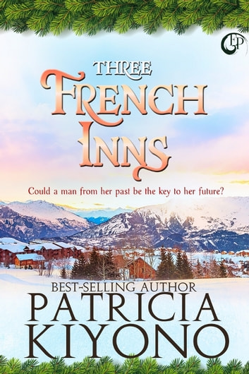 Three French Inns ebook by Patricia Kiyono