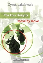 The Four Knights: Move by Move ebook by Cyrus Lakdawala