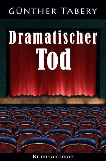 Dramatischer Tod 電子書 by Günther Tabery