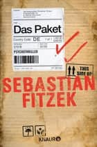 Das Paket - Psychothriller ebook by