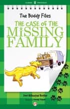 The Case of the Missing Family ebook by Dori Hillestad Butler,Jeremy Tugeau