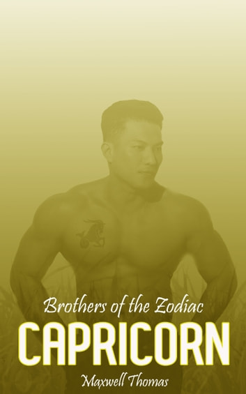 Brothers of the Zodiac: Capricorn ebook by Maxwell Thomas