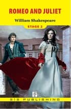 Romeo and Juliet Stage 2 ebook by William Shakespeare
