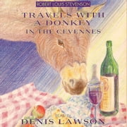 Travels with a Donkey in the Cevennes audiobook by Robert Louis Stevenson