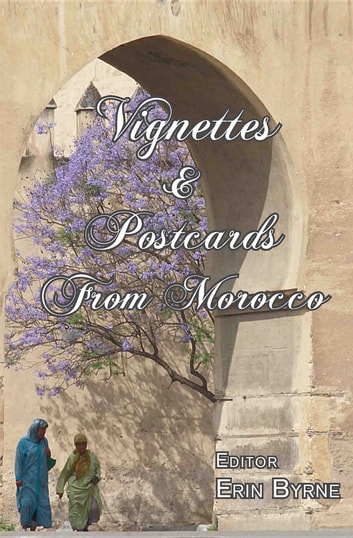 Vignettes & Postcards From Morocco ebook by