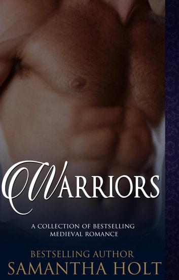 Warriors ebook by Samantha Holt