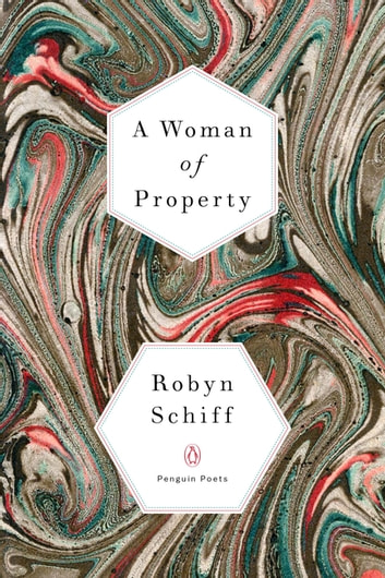 A Woman of Property ebook by Robyn Schiff