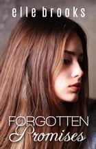 Forgotten Promises ebook by
