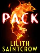 Pack ebook by Lilith Saintcrow