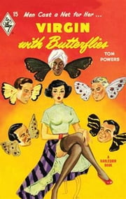 Virgin With Butterflies ebook by Tom Powers