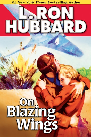 On Blazing Wings ebook by L. Ron Hubbard