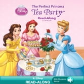 The Perfect Princess Tea Party Read-Along Storybook ebook by Kitty Richards