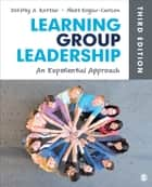 Learning Group Leadership - An Experiential Approach ebook by Jeffrey A. Kottler, Matt Englar-Carlson