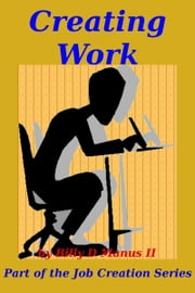 Creating Work ebook by BD Manus