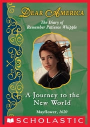 Dear America: A Journey to the New World ebook by Kathryn Lasky