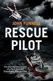 Rescue Pilot ebook by John Funnell