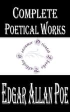 Complete Poetical Works of Edgar Allan Poe ebook by Edgar Allan Poe