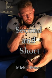 Second and Short ebook by Michel Prince
