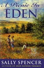 Picnic In Eden ebook by Sally Spencer