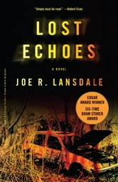 Lost Echoes ebook by Joe R. Lansdale