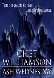 Ash Wednesday ebook by Chet Williamson
