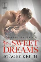 Sweet Dreams ebook by Stacey Keith