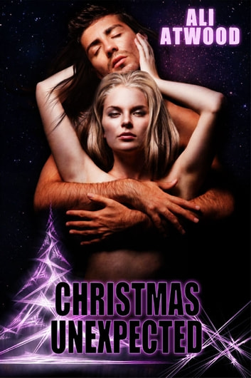 Christmas Unexpected ebook by Ali Atwood