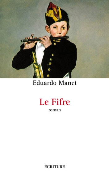 Le fifre ebook by Eduardo Manet