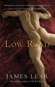 The Low Road ebook by James Lear