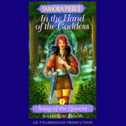 In the Hand of the Goddess - Song of the Lioness #2 audiobook by Tamora Pierce