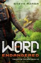 The Word Endangered ebook by Steve Rzasa