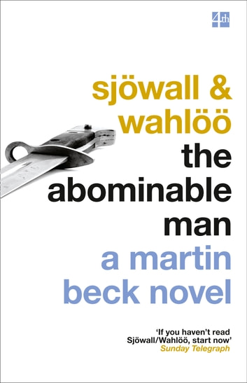 The Abominable Man (The Martin Beck series, Book 7) ebook by Maj Sjöwall,Per Wahlöö