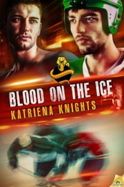 Blood on the Ice ebook by Katriena Knights