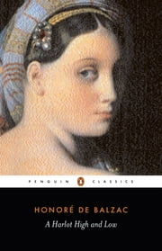 A Harlot High and Low ebook by Honoré de Balzac