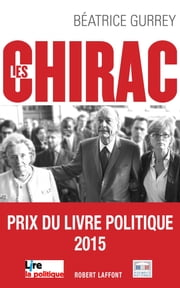 Les Chirac - Les secrets du clan ebook by Béatrice GURREY