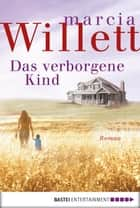 Das verborgene Kind - Roman ebook by Marcia Willett, Barbara Röhl