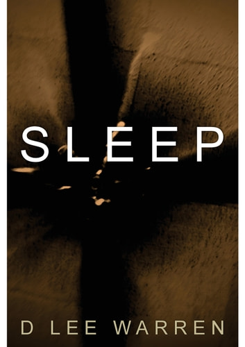 Sleep ebook by D Lee Warren