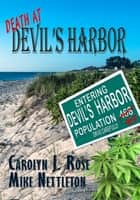 Death at Devil's Harbor ebook by Carolyn J. Rose,Mike Nettleton