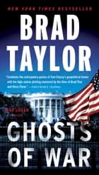 Ghosts of War ebook de Brad Taylor