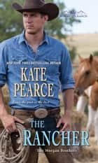 The Rancher 電子書 by Kate Pearce