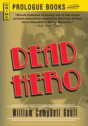 Dead Hero ebook by William Campbell Gault
